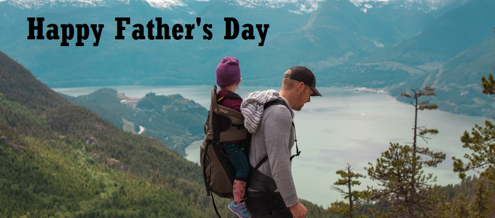 Happy Father's Day - Sunday June 16th